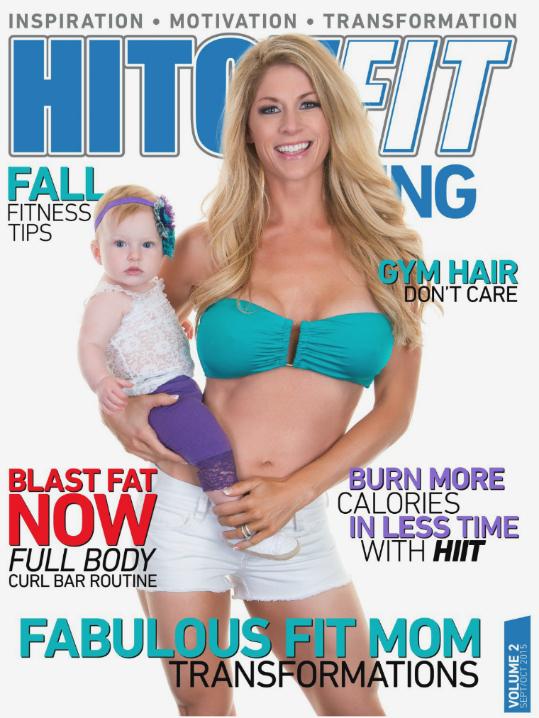 Hitch Fit Living Magazine Cover - Volume 2 - September and October 2015 - Fall Fitness Tips - Full Body Curl Bar Routine - Burn More Calories in Less Time with HIT - Fabulous Fit Mom Transformations WEB