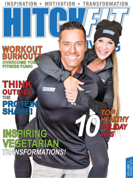 Hitch Fit Living Magazine Cover - Volume 3 - November and December 2015 - 10 Top Healthy Holiday Tips