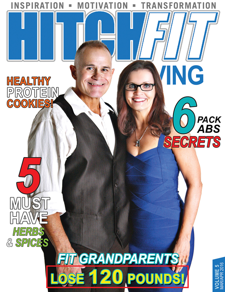 Hitch Fit Living Magazine Cover - Volume 5 - January and February 2016 - Fit Grandparents Lose 120 Pounds